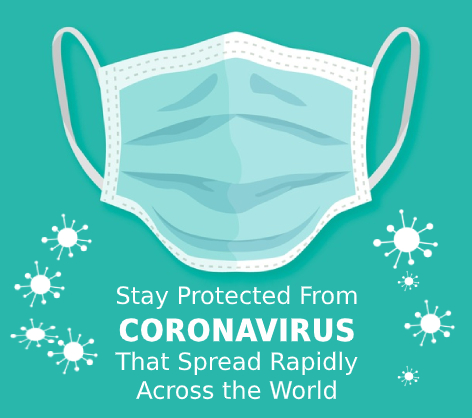 Stay Protected From Coronavirus (COVID-19) That Spread Rapidly Across the World