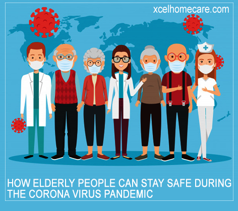 How Elderly People Can Stay Safe During the Corona Virus Pandemic